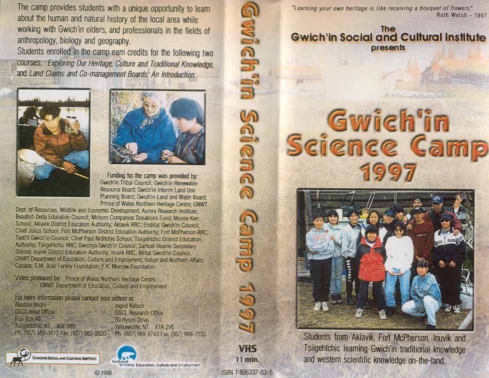 The Gwich'in Science Camp 1997