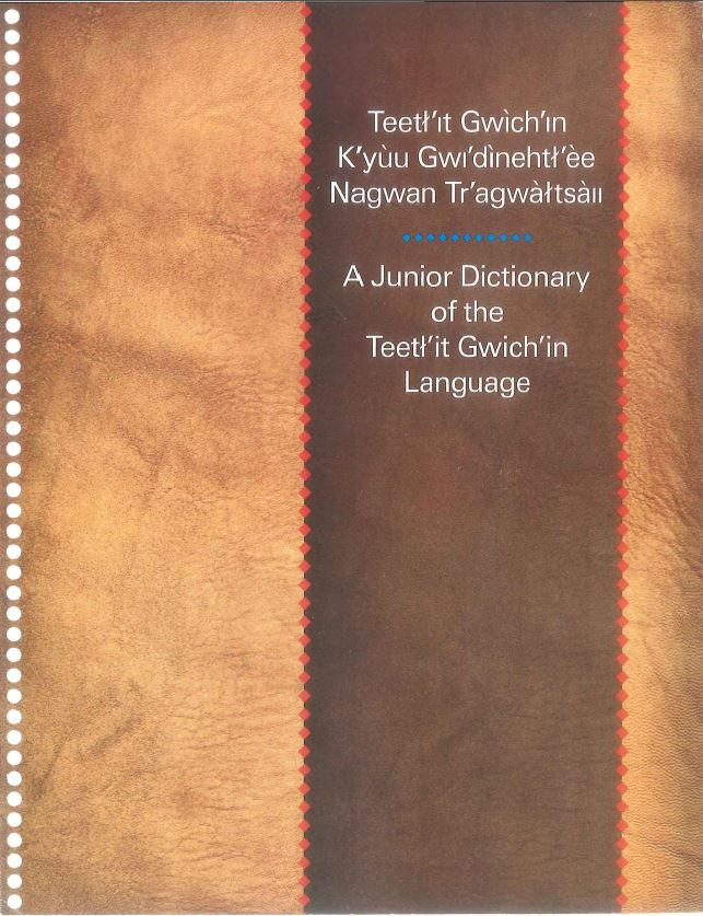 A Junior Dictionary of the Teetl'it Gwich'in Language report cover