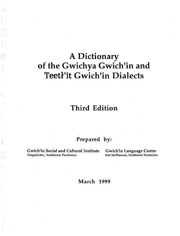A Dictionary of the Gwichya Gwich'in and Teetł'it Gwich'in Dialects cover
