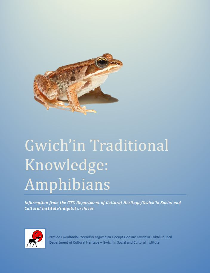 Gwich'in Traditional Knowledge: Amphibians