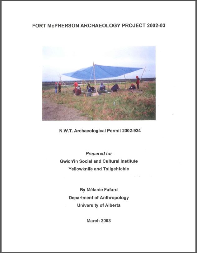 Fort McPherson Archaeology Project 2002-03 Report Cover