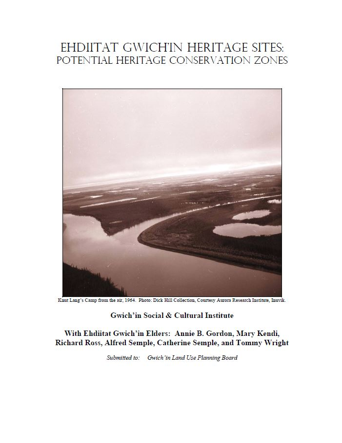 Ehdiitat Gwich'in Heritage Sites: Potential Heritage Conservation Zones Report Cover