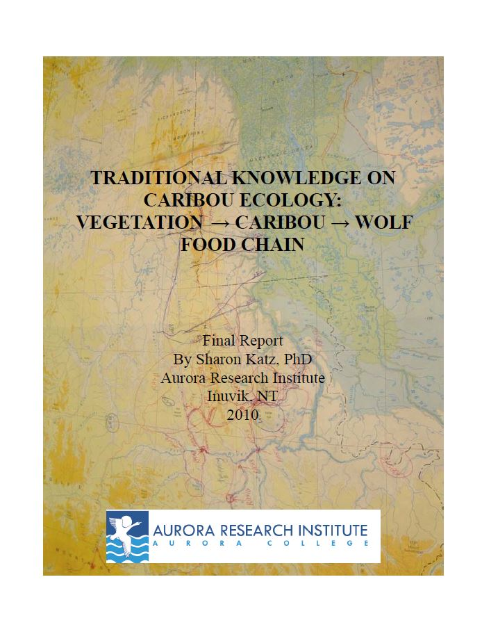 Traditional Knowledge on Caribou Ecology: Vegetation -> Caribou -> Wolf Food Chain report cover