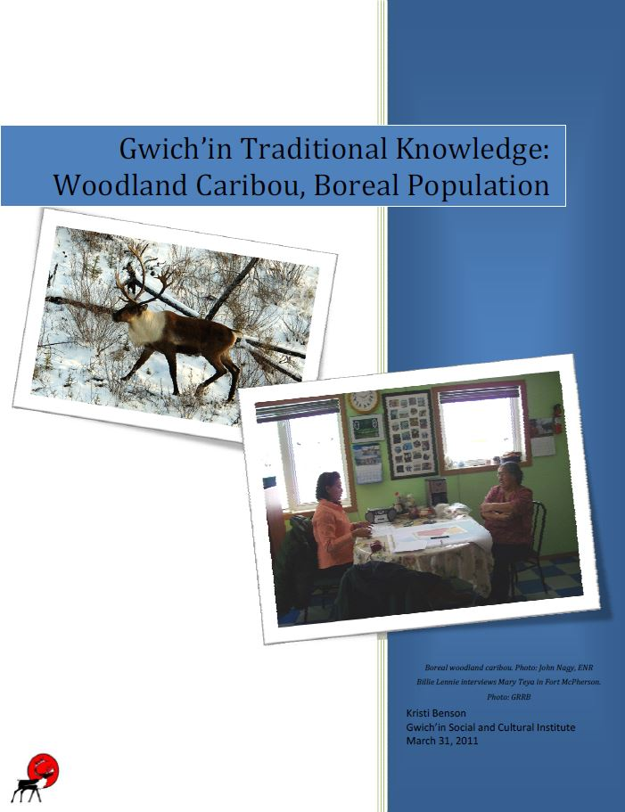 Gwich'in Traditional Knowledge: Woodland Caribou, Boreal Population, Report Cover
