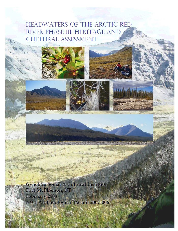 Headwaters of the Arctic Red River Phase III: Heritage and cultural assessment report cover