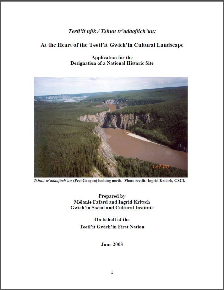 Teetł'it njik/Tshuu tr'adaojįich'uu: At the Heart of the Teetł'it Gwich'in Cultural Landscape Report Cover