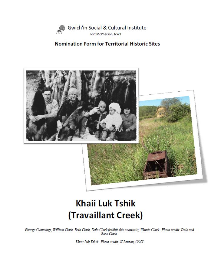 Nomination Form for Territorial Historic Sites:  Khaii Luk Tshik (Travaillant Creek) Report Cover