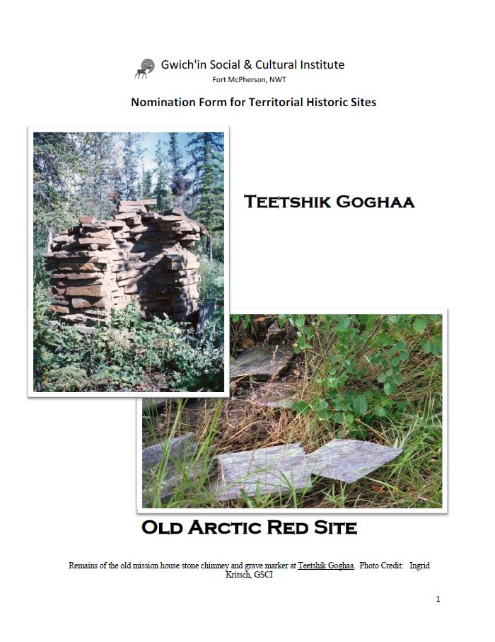 Nomination Form for Territorial Historic Sites:  Teetshik Goghaa Old Arctic Red Site Report Cover